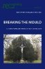 ,Breaking the Mould
