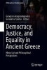 ,Democracy, Justice, and Equality in Ancient Greece