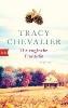 Chevalier, Tracy,Die englische Freundin