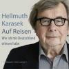 Karasek, Hellmuth,Auf Reisen