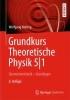 Nolting, Wolfgang,Grundkurs Theoretische Physik 5/1