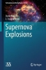 David Branch,   J. Craig Wheeler,Supernova Explosions