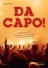 Da Capo!,Zugabestücke in peppigen Arrangements für gemischten Chor. gemischter Chor (SATB). Chorpartitur.