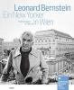 Hanak, Werner,   Seeger, Adina,Leonard Bernstein