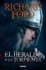 Ford, Richard,El Heraldo de La Tormenta