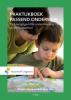 <b>B.M.  Bongaards, J.F.  Sas</b>,Praktijkboek passend onderwijs