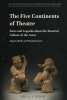 <b>E.  Barba, N.  Savarese</b>,The Five Continents of Theatre
