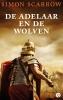 <b>Simon  Scarrow</b>,De adelaar en de wolven