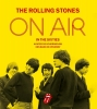 <b>Richard  Havers</b>,The Rolling Stones On Air in the Sixties