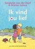 <b>Sanderijn van der Doef</b>,Ik vind jou lief