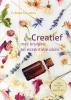 Créosa  Govaers,Creatief met kruiden en essentiële oliën