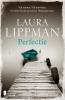 <b>Laura  Lippman</b>,Perfectie