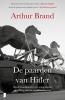 <b>Arthur  Brand</b>,De paarden van Hitler