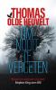<b>Thomas  Olde Heuvelt</b>,Om nooit te vergeten