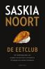 <b>Saskia  Noort</b>,De eetclub