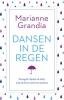 <b>Marianne  Grandia</b>,Dansen in de regen