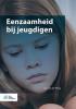 Jan van der Ploeg,Eenzaamheid bij jeugdigen