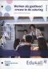 Carolien  Hurkx,VMBO Horeca, Bakkerij en Recreatie Werken als gastheer/-vrouw in de catering