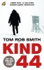 Tom Rob  Smith,Kind 44