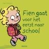 <b>Sibylle  Delacroix</b>,Fien gaat voor het eerst naar school