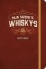 ,<b>Mijn favoriete Whisky`s Notitieboek</b>