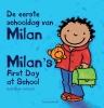 Kathleen  Amant,De eerste schooldag van Milan; Milan`s first day at school