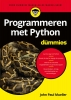 <b>John Paul  Mueller</b>,Programmeren met Python voor Dummies