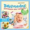 <b>Sophie  Bromberg</b>,Babyvoeding, eenvoudig zelf gemaakt