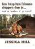 Jessica  Hill,Een hospitaal binnen stappen doe je... met je hakken in je hand!