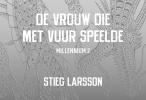 Stieg  Larsson,De vrouw die met vuur speelde