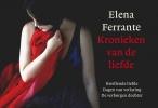 <b>Elena  Ferrante</b>,Kronieken van de liefde