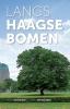 Pieter van Mourik, Gerard van der Veen,Langs Haagse bomen