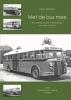 Hans  Verhoeff,Met de bus mee; aankomst en vertrek in 1950