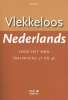 Dick  Pak,Vlekkeloos Nederlands voor het mbo Taalniveau 3F en 4F
