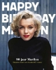 Ted  Stampfer,90 jaar Marilyn. Omzien naar een iconische vrouw