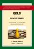 J.D.  Walters,Geld Magnetisme