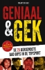 <b>Maarten  Bax</b>,Geniaal en gek