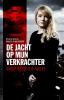 <b>Sylvia  Veld, Robert  Vinkenborg</b>,De jacht op mijn verkrachter
