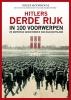 <b>Roger  Moorhouse</b>,Hitlers Derde Rijk in 100 voorwerpen