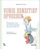 <b>Nessie De Zitter</b>,Vurig sensitief opvoeden