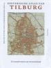 <b>Rob van Putten, Petra  Robben, Pieter  Siebers</b>,Historische atlas van Tilburg