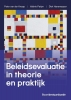 Dick Hanemaayer Peter van der Knaap  Valérie Pattyn,Beleidsevaluatie in theorie en praktijk