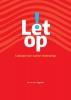 <b>Ad van den  Biggelaar</b>,Let op!