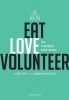 Marleen  Heylen Joris  Piot,Eat love volunteer
