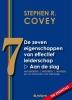 <b>Stephen R.  Covey</b>,De zeven eigenschappen van effectief leiderschap