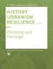 Carola  Hein ,HISTORY URBANISM RESILIENCE VOLUME 04 Volume 4