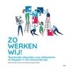 Wijnand  Gijzen Saskia  Klomps  Menno van Hasselt,Zo werken wij!