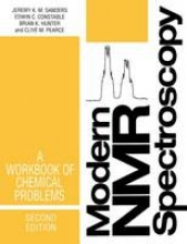 Jeremy K.M. Sanders,   Edwin C. Constable,   Brian K. Hunter,   Clive M. Pearce Modern NMR Spectroscopy: A Workbook of Chemical Problems