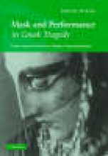 Wiles, David Mask and Performance in Greek Tragedy