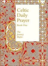 Northumbria Community Celtic Daily Prayer: Book One